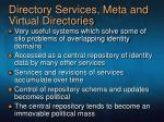 directory services meta and virtual directories