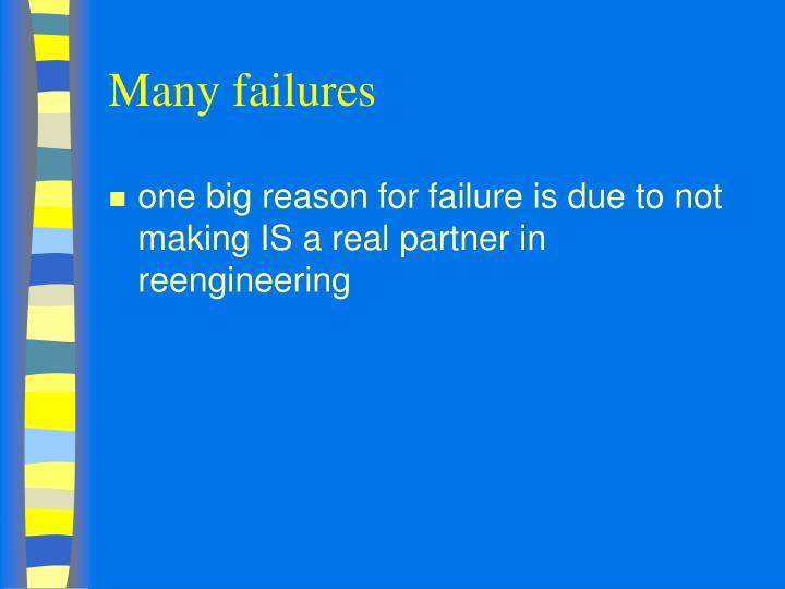 Many failures