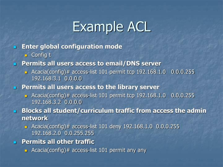 Example ACL
