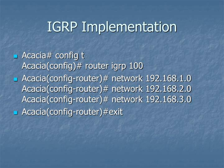 IGRP Implementation