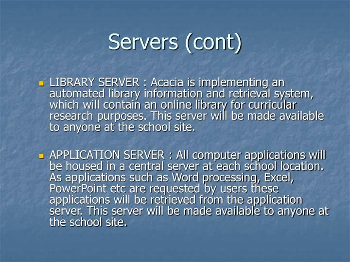 Servers (cont)