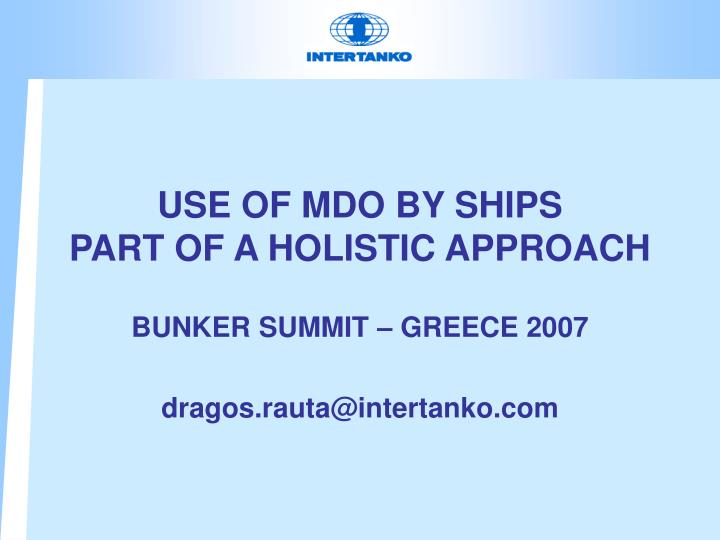 use of mdo by ships part of a holistic approach n.