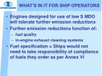 what s in it for ship operators