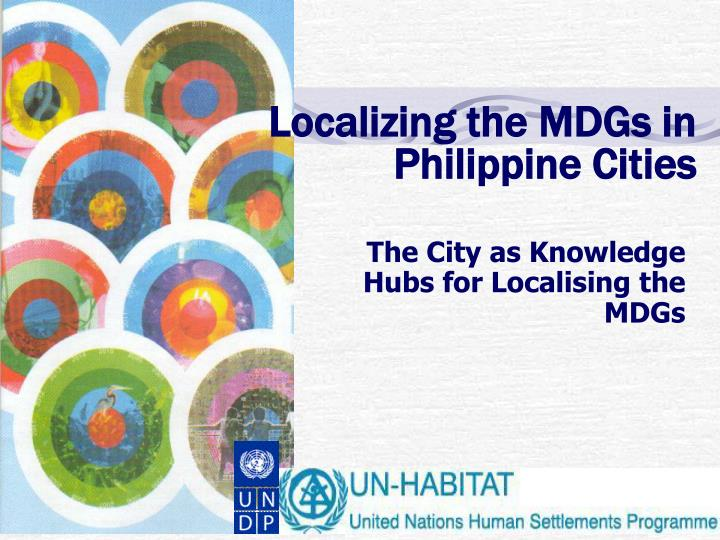 localizing the mdgs in philippine cities n.