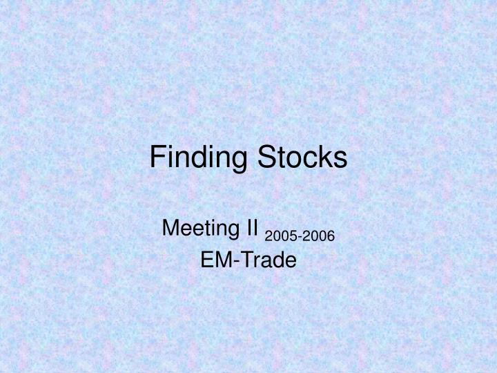 Finding stocks