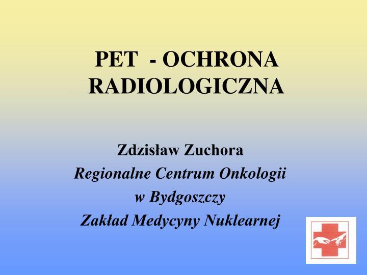 Pet ochrona radiologiczna
