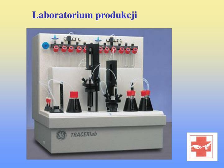 Laboratorium produkcji