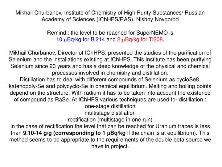 Mikhail Churbanov, Institute of Chemistry of High Purity Substances/ Russian Academy of Sciences (IChHPS/RAS), Nishny Novgorod