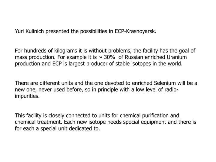 Yuri Kulinich presented the possibilities in ECP-Krasnoyarsk.