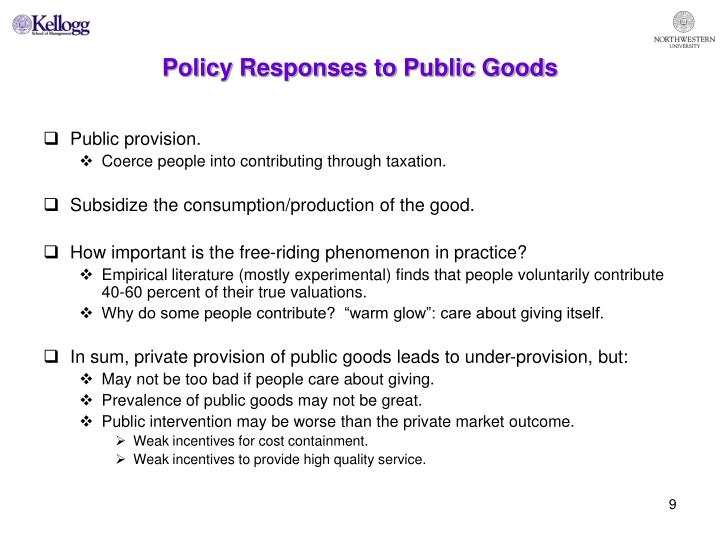 Policy Responses to Public Goods