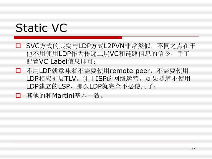 Static VC