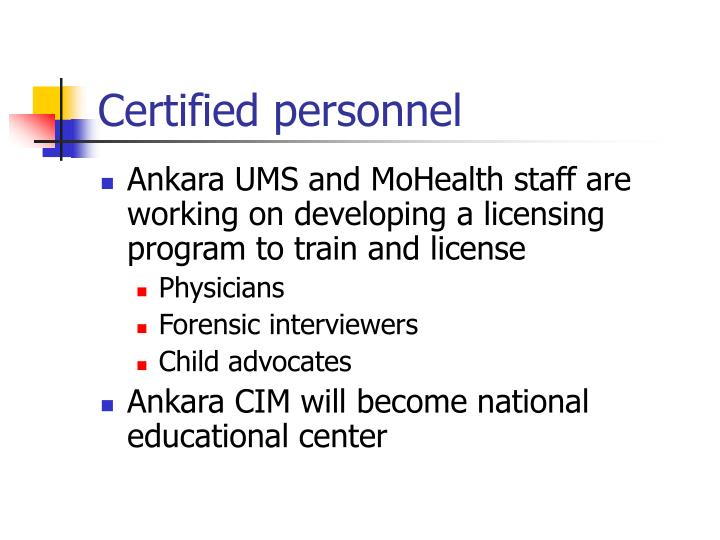 Certified personnel