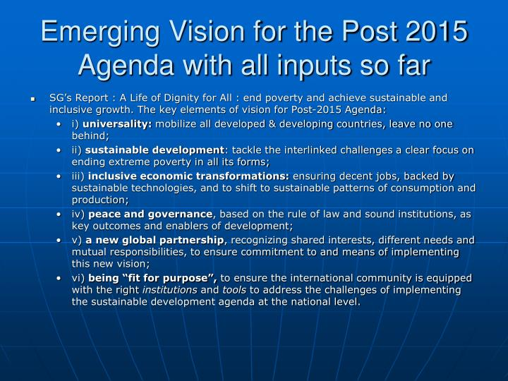 Emerging Vision for the Post 2015 Agenda with all inputs so far
