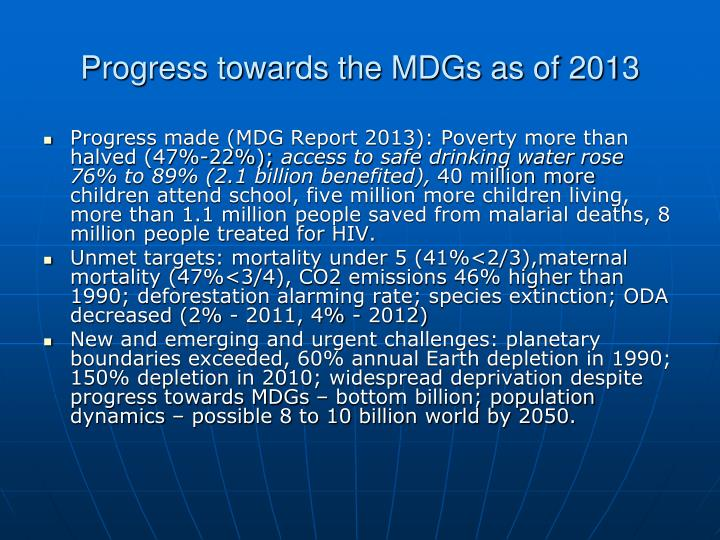 Progress towards the MDGs as of 2013