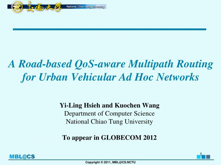 A road based qos aware multipath routing for urban vehicular ad hoc networks