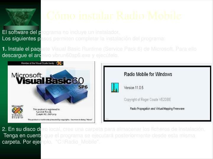 Cómo instalar Radio Mobile