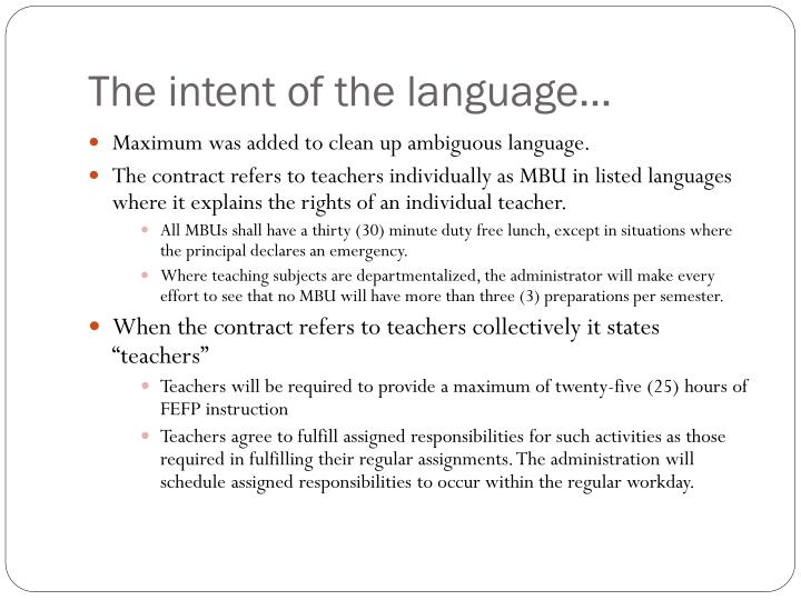 The intent of the language…