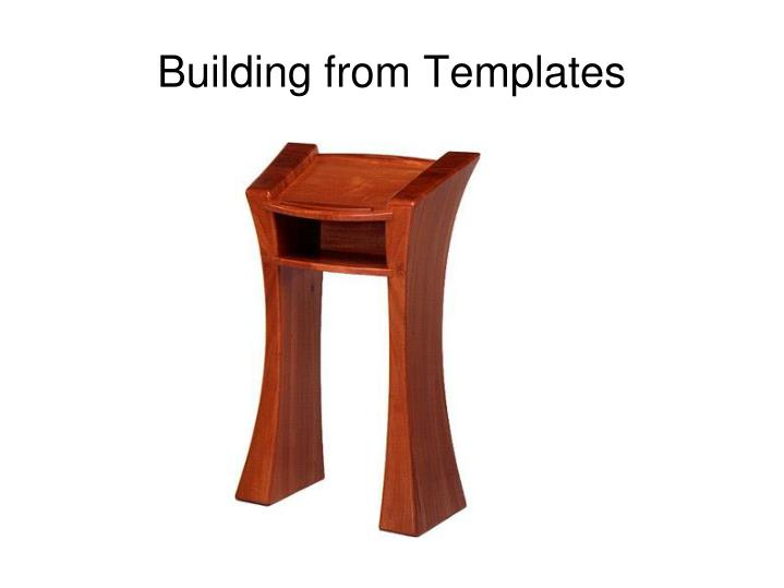 Building from templates