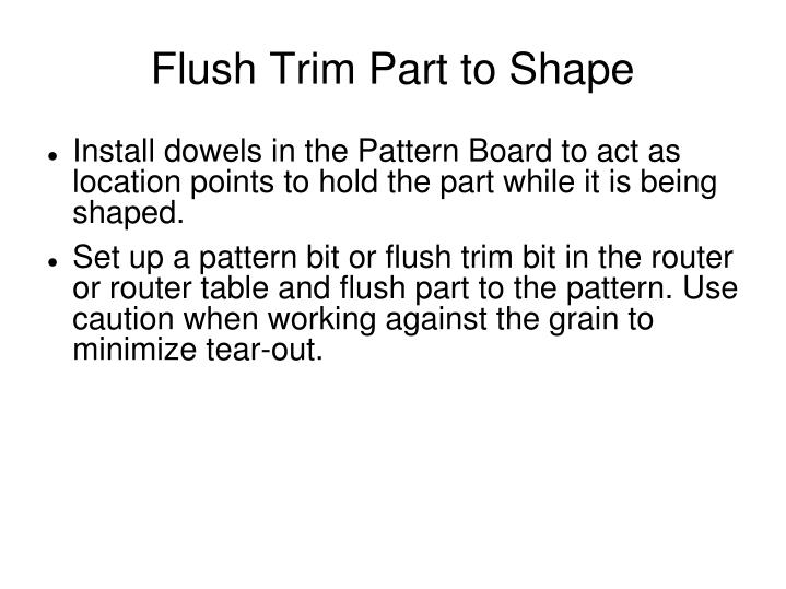 Flush Trim Part to Shape