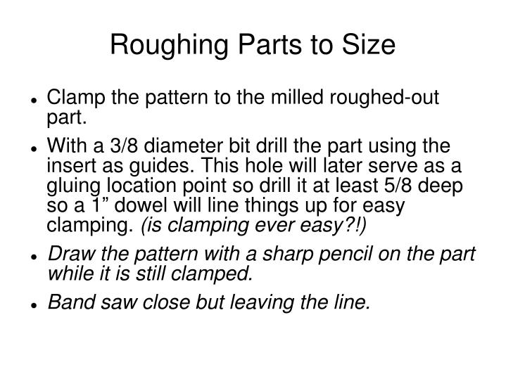 Roughing Parts to Size