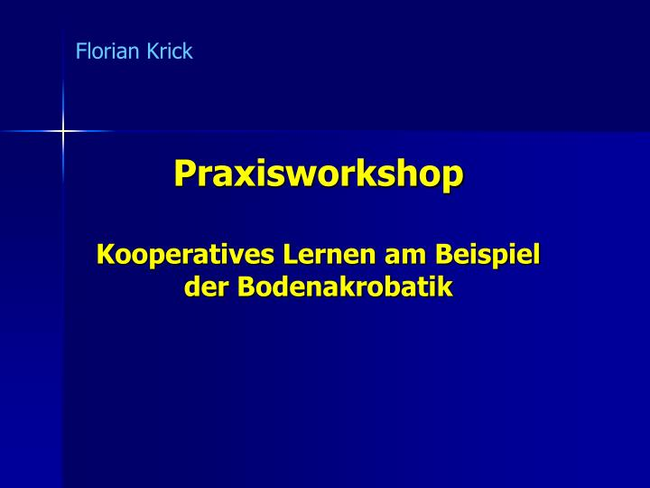 praxisworkshop kooperatives lernen am beispiel der bodenakrobatik n.