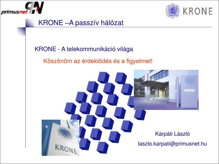 KRONE - A telekommunikáció világa