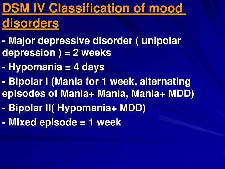Dsm iv classification of mood disorders