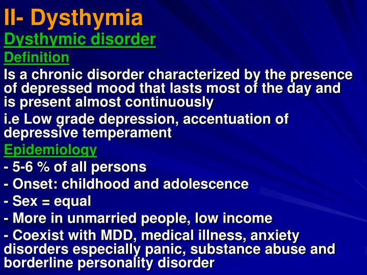 II- Dysthymia