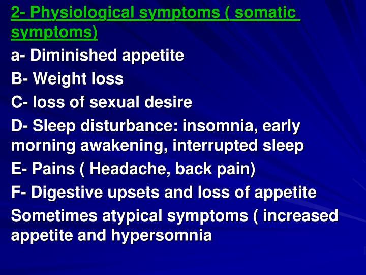 2- Physiological symptoms ( somatic symptoms)
