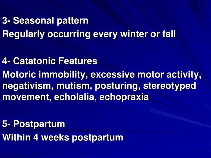 3- Seasonal pattern