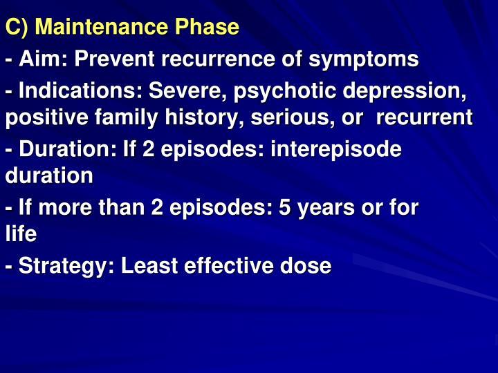 C) Maintenance Phase