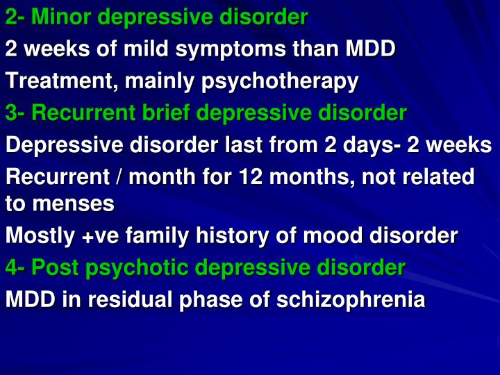 2- Minor depressive disorder
