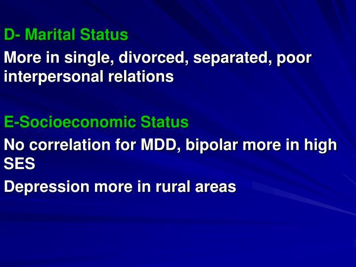 D- Marital Status