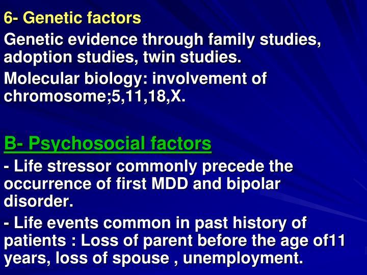 6- Genetic factors