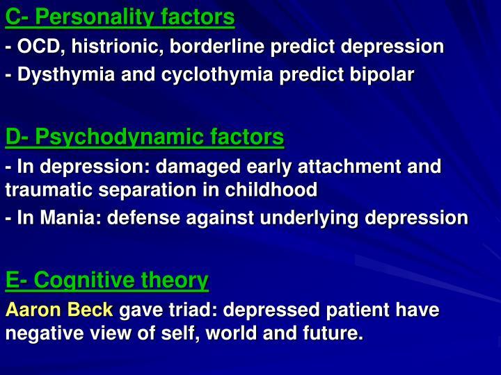 C- Personality factors