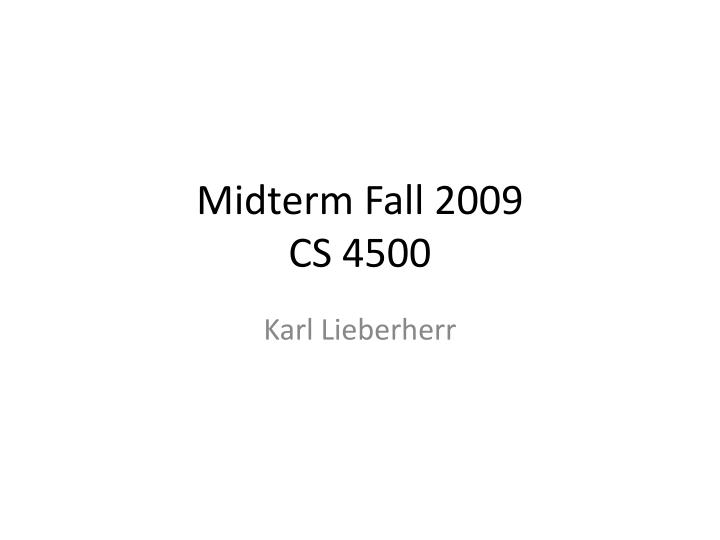 midterm fall 2009 cs 4500 n.
