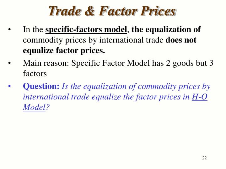 Trade & Factor Prices