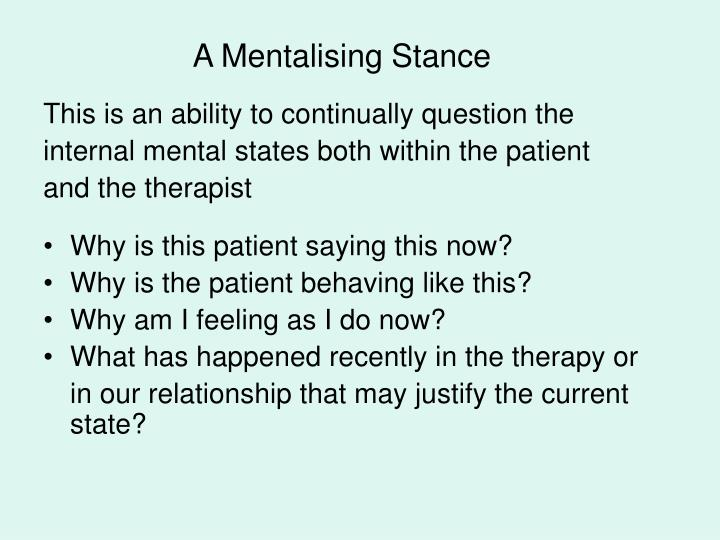 A Mentalising Stance