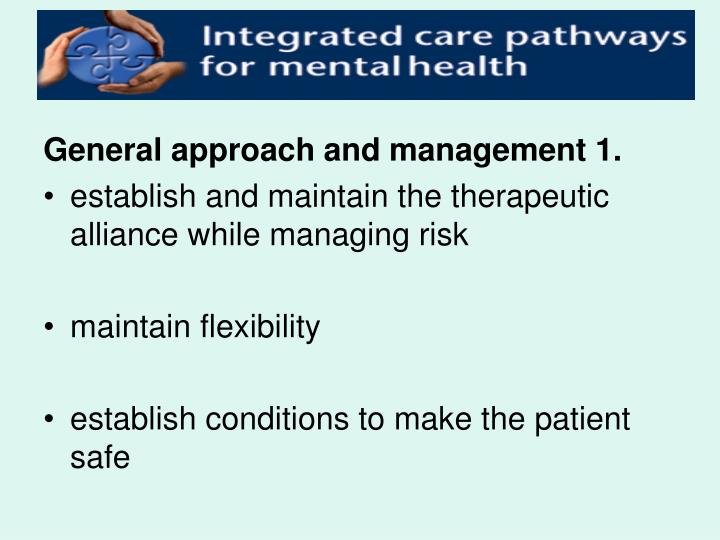 General approach and management 1.