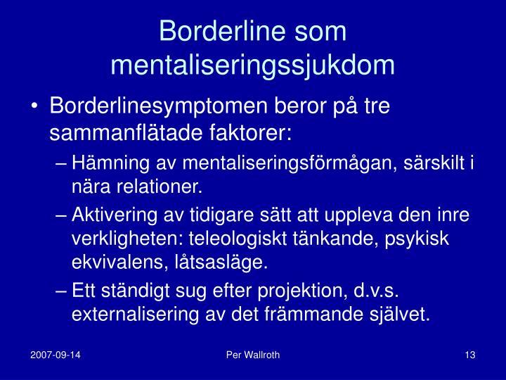 Borderline som mentaliseringssjukdom