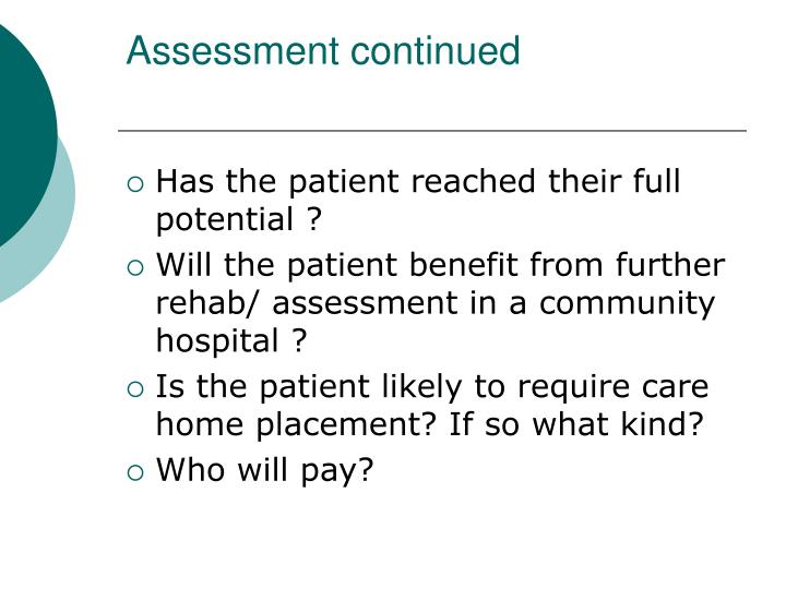 Assessment continued
