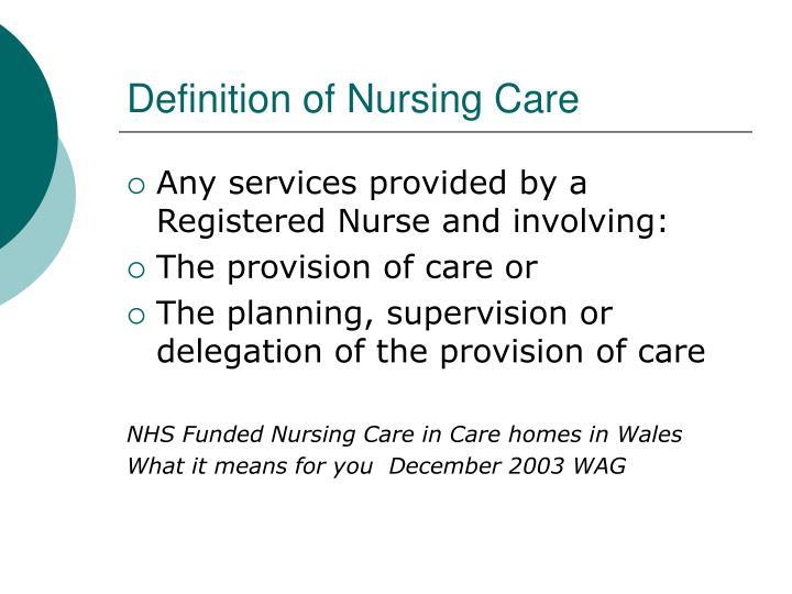 Definition of Nursing Care