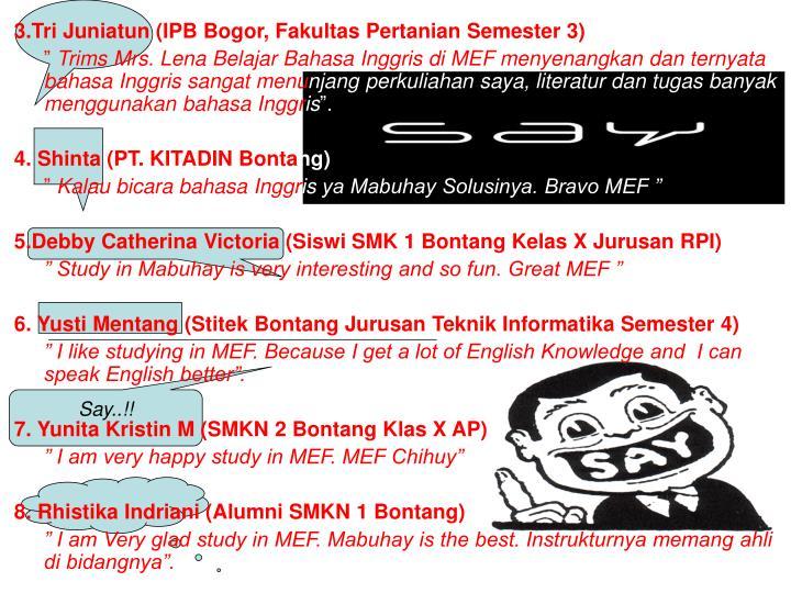 3.Tri Juniatun (IPB Bogor, Fakultas Pertanian Semester 3)