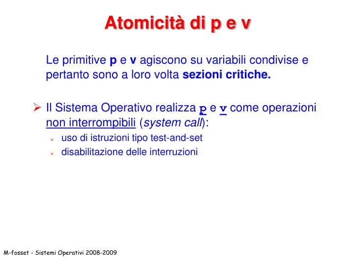 Atomicità di p e v