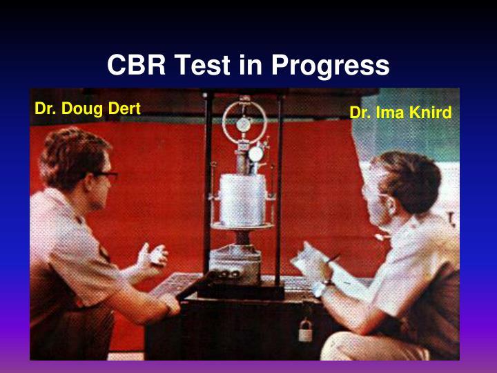 CBR Test in Progress