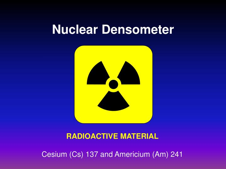 Nuclear Densometer