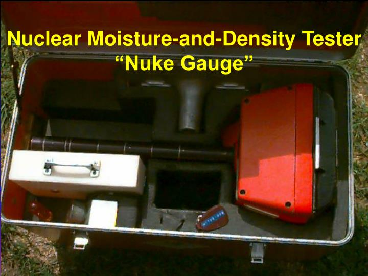 Nuclear Moisture-and-Density Tester