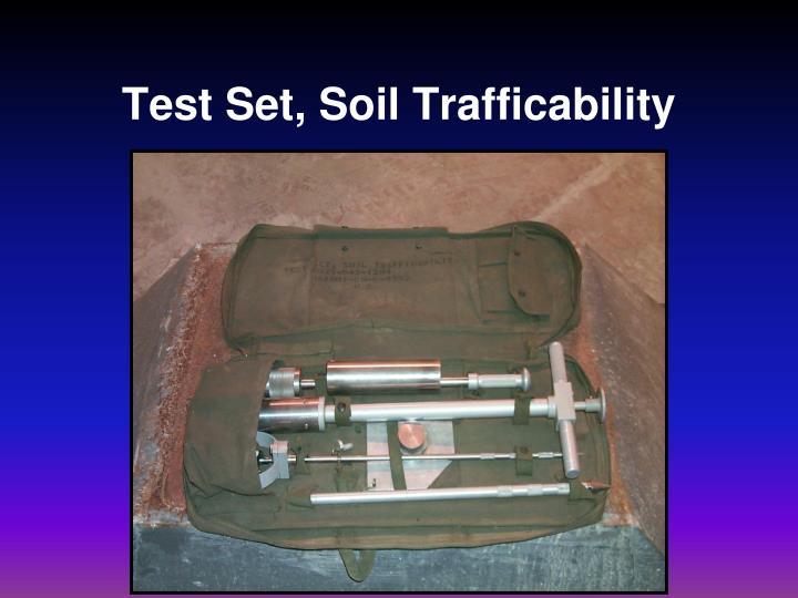 Test Set, Soil Trafficability