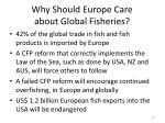 why should europe care about global fisheries