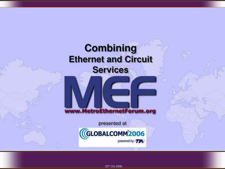 Combining ethernet and circuit services